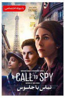 دانلود فیلم A Call to Spy 2020