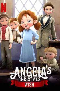 دانلود انیمیشن Angela's Christmas Wish 2020 دوبله فارسی