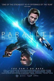 دانلود فیلم Parallel 2020