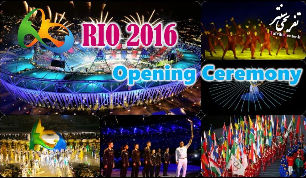 دانلود کامل فیلم مراسم افتتاحیه المپیک 2016 ریو Rio 2016 Opening Ceremony